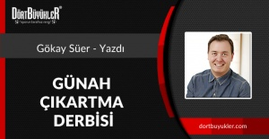 GÜNAH ÇIKARTMA DERBİSİ