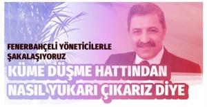 Erol Bedir: Fenerbahçeli yöneticilerle şakalaşıyoruz